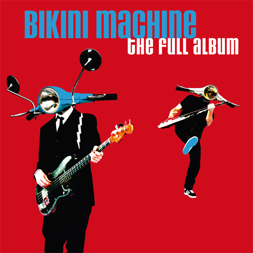 "BIKINI MACHINE ""the full album"" 2 CD"